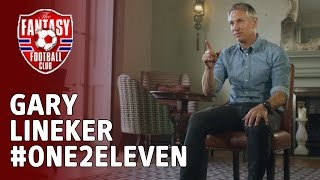 Download Gary Lineker picks his #One2Eleven - The Fantasy Football Club Video