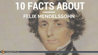 Download 10 Facts about Felix Mendelssohn | Classical Music History Video