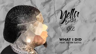 Download Yella Beezy - ″What I Did″ feat. Kevin Gates Video