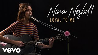 Download Nina Nesbitt - Loyal To Me (Live) | Vevo Official Performance Video