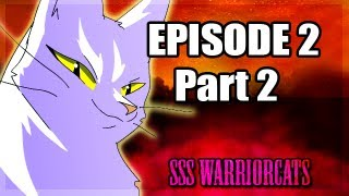 Download episode 2 part 2 - SSS Warrior cats fan animation Video