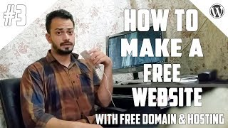 Download [#3] How to Create A Free Website - with Free domain + hosting - with - wordpress website developer Video