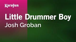 Download Karaoke Little Drummer Boy - Josh Groban * Video