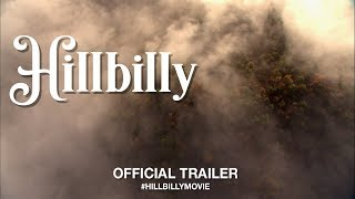 Download Hillbilly (2019) | Official Trailer HD Video