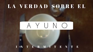 Download La Verdad Sobre El Ayuno Intermitente Video