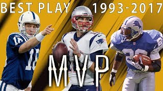 Download Best Play From Each of the Past 25 MVP Seasons | NFL Highlights Video