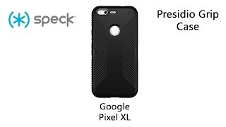 Download Speck Presidio Grip Case for the Google Pixel XL Video