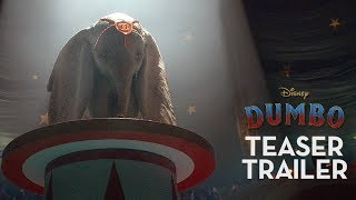 Download Dumbo Official Teaser Trailer Video