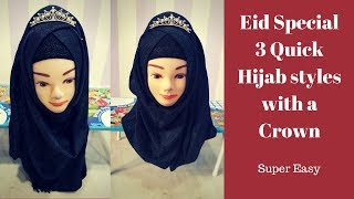 Download 3 Easy hijab styles with a Crown for Eid 2018 | Crown hijab with full coverage | Eid Mubarak Video