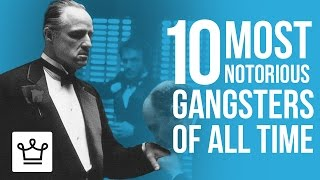 Download Top 10 Most Notorious Gangsters Of All Time Video