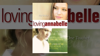Download Loving Annabelle Video