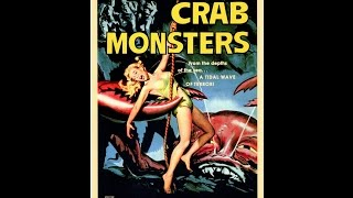 Download Attack Of The Crab Monsters Video
