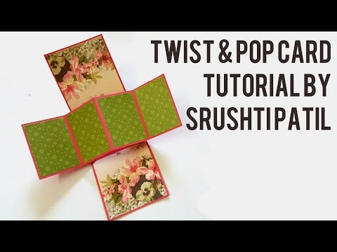 Twist & Pop Card Tutorial by Srushti Patil