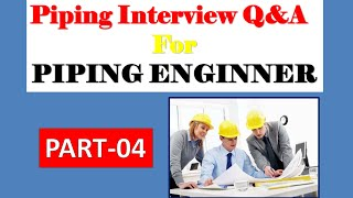 Download Piping interview Q&A | Piping Engineer | PART-4 Video