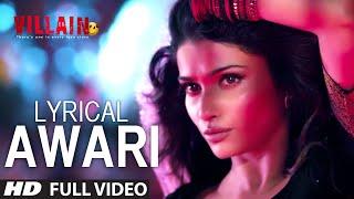 Download LYRICAL: Awari Song | Ek Villain | Sidharth Malhotra | Shraddha Kapoor Video