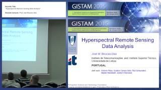 Download ″Hyperspectral Remote Sensing Data Analysis″ Prof. José Bioucas Dias (GISTAM 2015) Video