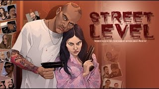 Download Street Level - Trailer Video