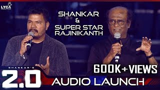 Download Shankar & Super Star Rajinikanth Speech at 2.0 Audio Launch | Rajinikanth | Shankar | A.R. Rahman Video