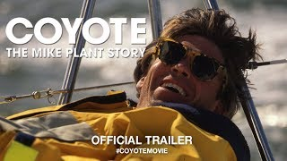Download Coyote: The Mike Plant Story (2018) | Official Trailer HD Video