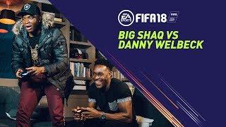 Download FIFA 18 | Big Shaq vs Danny Welbeck Video