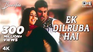 Download Ek Dilruba Hai - Video Song | Bewafaa | Akshay Kumar & Kareena Kapoor | Udit Narayan Video