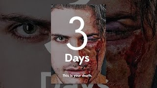 Download 3 Days Video