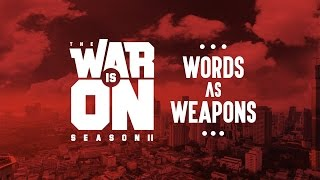 Download THE WAR IS ON SS.2 EP.0 - WORDS AS WEAPONS | RAP IS NOW Video