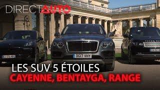 Download CAYENNE, BENTAYGA, RANGE : LES SUV 5 ETOILES Video