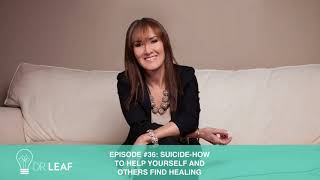 Download Episode 36: Suicide - How to help yourself AND others find healing Video