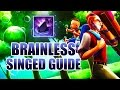 Download BRAINLESS SINGED GUIDE [ League of Legends ] Video