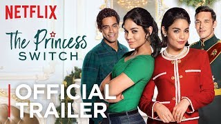 Download The Princess Switch | Official Trailer [HD] | Netflix Video
