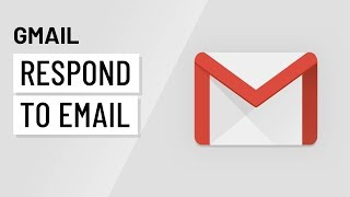 Download Gmail: Responding to Email with Gmail Video