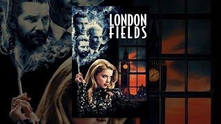 Download London Fields Video