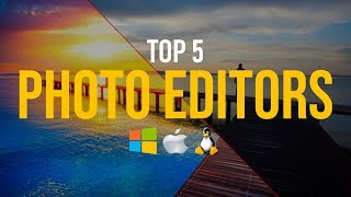 Download Top 5 Best FREE Photo Editing Software (2018) Video