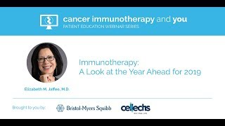 Download Immunotherapy: A Look at the Year Ahead for 2019 Video