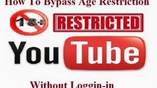 Download How to Watch 18+ / Age Restricted YouTube Videos Without Signing-in Video
