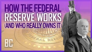 Download How The Federal Reserve Works (And Who Really Owns It) Video