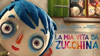 Download LA MIA VITA DA ZUCCHINA - Trailer Italiano HD Video