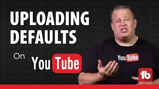 Download How To Create Default Upload Settings and Profiles on YouTube Video