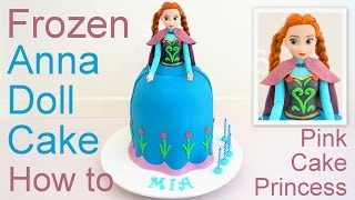 Download Frozen Cake - Anna Doll Cake how to by Pink Cake Princess Video