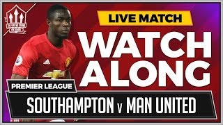 Download Southampton vs Manchester United LIVE Stream Watchalong Video