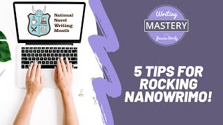 Download 5 Tips for Rocking NaNoWriMo (How to Write a Novel in 30 Days!) Video