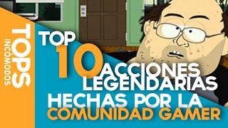 Download Top 10 Acciones Legendarias de la Comunidad Gamer Video