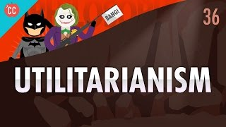 Download Utilitarianism: Crash Course Philosophy #36 Video