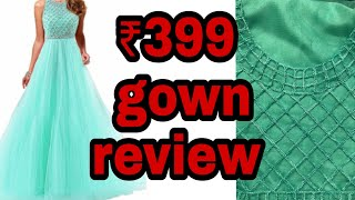 Download सबसे सस्ती पार्टी गाउन/Amazon party gown review/only for 399 Video