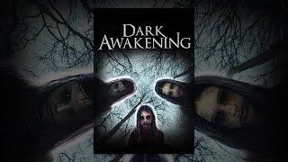 Download Dark Awakening Video