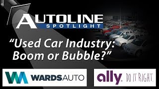 Download Used Car Industry: Boom or Bubble? - Autoline Spotlight Episode 5 Video