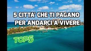 Download 5 CITTA' CHE TI PAGANO PER ANDARCI A VIVERE Video