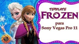 Download Template Frozen Editable para Sony Vegas pro 11 Video