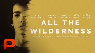Download All The Wilderness (Full Movie) Drama. Kodi Smit-McPhee Video